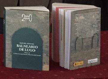 PRESENTACION LIBRO: DOS MIL AÑOS DEL BALNEARIO DE LUGO